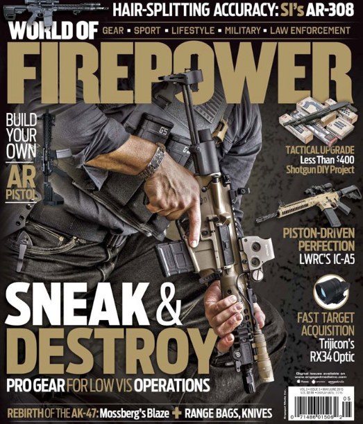 "Cover Feature and Read his Article on ""Progressive Tactical Teams - the Gear the Pros Use for Low Visibility"" on page 22"
